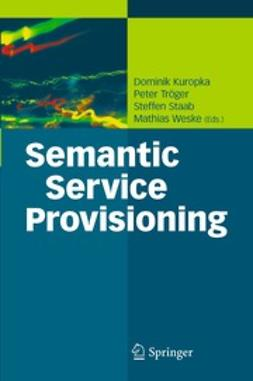 Kuropka, Dominik - Semantic Service Provisioning, ebook