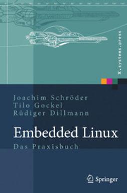 Dillmann, Rüdiger - Embedded Linux, ebook