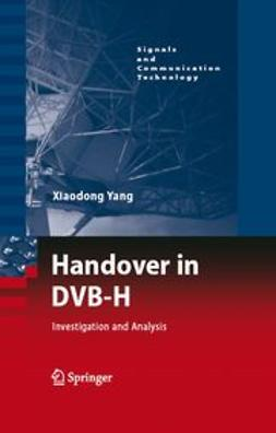 Yang, Xiaodong - Handover in DVB-H, ebook