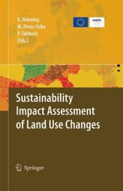Helming, Katharina - Sustainability Impact Assessment of Land Use Changes, ebook