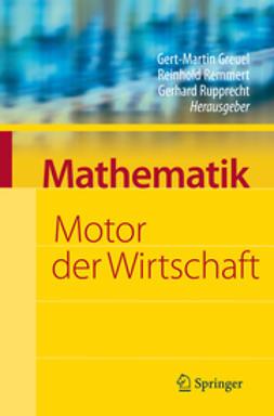 Greuel, Gert-Martin - Mathematik – Motor der Wirtschaft, ebook