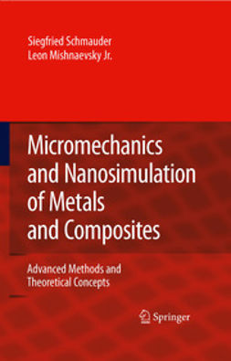 Schmauder, Siegfried - Micromechanics and Nanosimulation of Metals and Composites, ebook