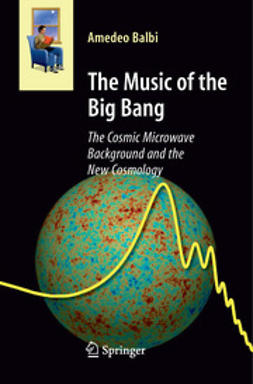 Balbi, Amedeo - The Music of the Big Bang, ebook