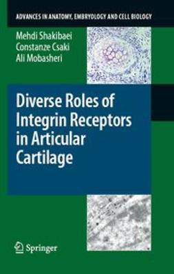 Csaki, Constanze - Diverse Roles of Integrin Receptors in Articular Cartilage, e-kirja