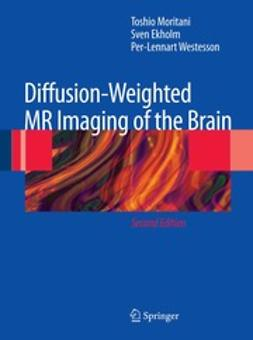 Moritani, Toshio - Diffusion-Weighted MR Imaging of the Brain, e-bok