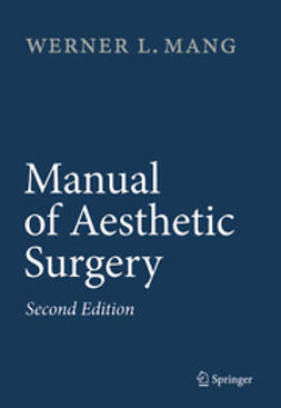 Mang, Werner L. - Manual of Aesthetic Surgery, ebook
