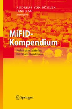 Böhlen, Andreas von - MiFID-Kompendium, ebook