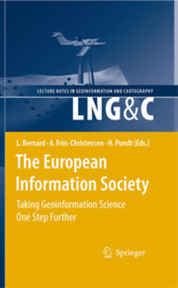 Bernard, Lars - The European Information Society, e-bok