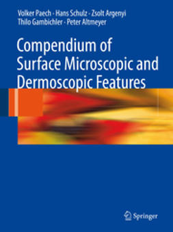 Altmeyer, Peter - Compendium of Surface Microscopic and Dermoscopic Features, ebook