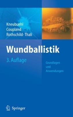 Coupland, Robin M. - Wundballistik, ebook
