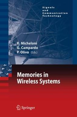 Campardo, Giovanni - Memories in Wireless Systems, ebook