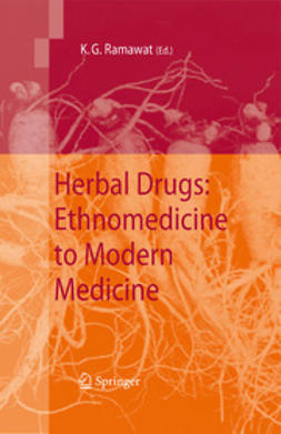 Ramawat, K.G. - Herbal Drugs: Ethnomedicine to Modern Medicine, ebook