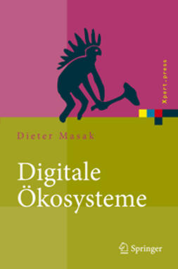 Masak, Dieter - Digitale Ökosysteme, ebook