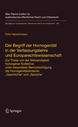 Hanschmann, Felix - Der Begriff der Homogenität in der Verfassungslehre und Europarechtswissenschaft, ebook
