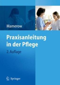 Mamerow, Ruth - Praxisanleitung in der Pflege, ebook