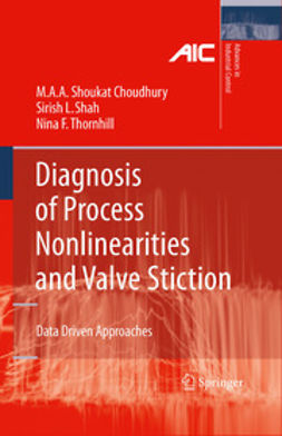 Choudhury, ShoukatM. A. A. - Diagnosis of Process Nonlinearities and Valve Stiction, ebook