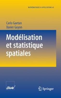 Modélisation et statistique spatiales