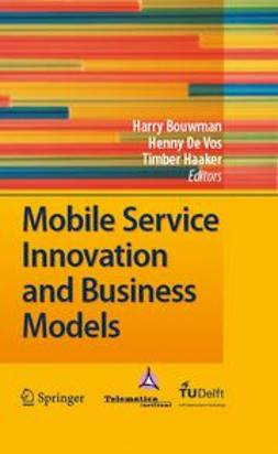 Bouwman, Harry - Mobile Service Innovation and Business Models, ebook
