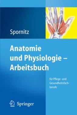 Spornitz, Udo M. - Anatomie und Physiologie — Arbeitsbuch, ebook