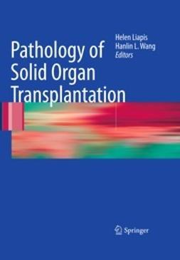 Liapis, Helen - Pathology of Solid Organ Transplantation, ebook