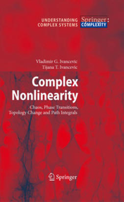 Ivancevic, Tijana T. - Complex Nonlinearity, ebook