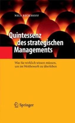 Bickhoff, Nils - Quintessenz des strategischen Managements, ebook
