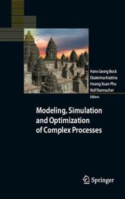 Bock, Hans Georg - Modeling, Simulation and Optimization of Complex Processes, ebook