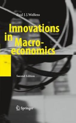 Welfens, Paul J. J. - Innovations in Macroeconomics, ebook