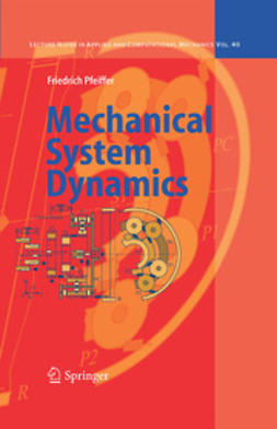 Pfeiffer, Friedrich - Mechanical System Dynamics, ebook