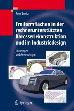 Bonitz, Peter - Freiformflächen in der rechnerunterstützten Karosseriekonstruktion und im Industriedesign, ebook