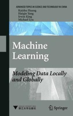 Huang, Kaizhu - Machine Learning, ebook