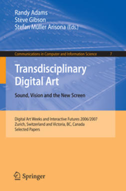 Adams, Randy - Transdisciplinary Digital Art. Sound, Vision and the New Screen, ebook