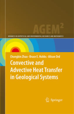 Hobbs, Bruce E. - Convective and Advective Heat Transfer in Geological Systems, ebook