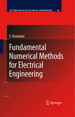 Rosłoniec, Stanisław - Fundamental Numerical Methods for Electrical Engineering, ebook