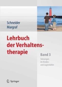 Schneider, Silvia - Lehrbuch der Verhaltenstherapie, ebook