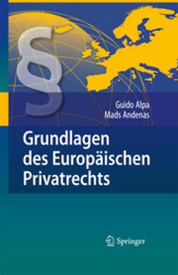 Alpa, Guido - Grundlagen des Europäischen Privatrechts, ebook