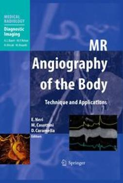 Neri, E. - MR AngiographMR Angiography of the Body, ebook