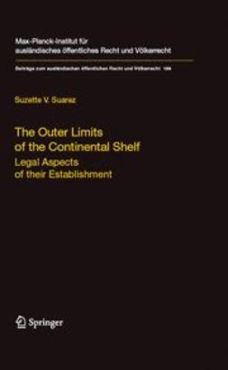 Suarez, Suzette V. - The Outer Limits of the Continental Shelf, ebook
