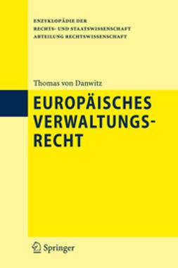 Danwitz, Thomas von - Europäisches Verwaltungsrecht, ebook