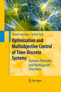 Lozovanu, Dmitrii - Optimization and Multiobjective Control of Time-Discrete Systems, ebook