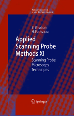 Bhushan, Bharat - Applied Scanning Probe Methods XI, ebook