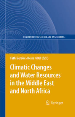 Hötzl, H. - Climatic Changes and Water Resources in the Middle East and North Africa, ebook