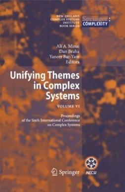 Minai, Ali - Unifying Themes in Complex Systems, ebook