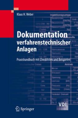 Schüßler, Manfred - Dokumentation verfahrenstechnischer Anlagen, e-kirja