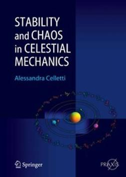 Celletti, Alessandra - Stability and Chaos in Celestial Mechanics, ebook