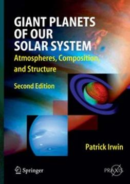 Irwin, Patrick G. J. - Giant Planets of Our Solar System, ebook