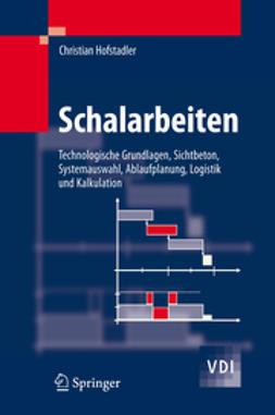 Hofstadler, Christian - Schalarbeiten, ebook