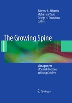 Akbarnia, Behrooz A. - The Growing Spine, ebook