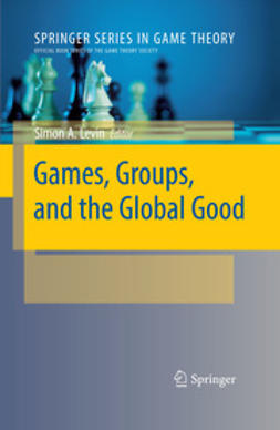 Levin, Simon A. - Games, Groups, and the Global Good, ebook