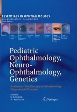 Lorenz, Birgit - Pediatric Ophthalmology, Neuro-Ophthalmology, Genetics, e-kirja